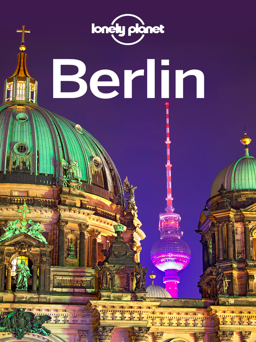 Title details for Berlin Travel Guide by Lonely Planet - Wait list