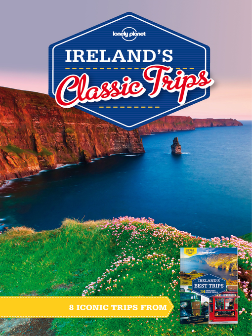 Title details for Ireland's Classic Trips by Lonely Planet - Available