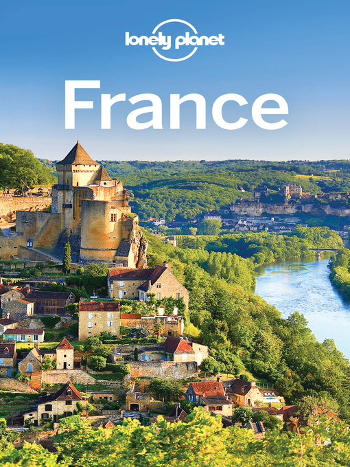 Title details for France Travel Guide by Lonely Planet - Wait list