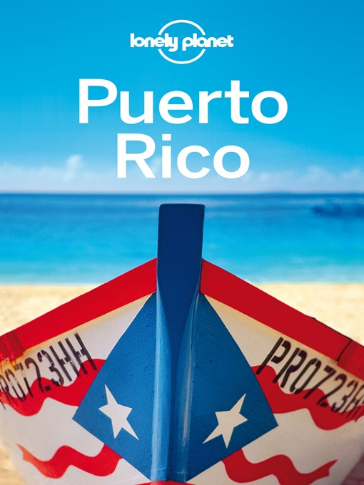 Title details for Puerto Rico Travel Guide by Lonely Planet - Wait list