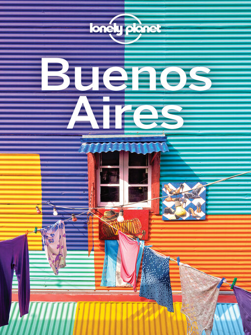 Title details for Lonely Planet Buenos Aires by Lonely Planet;Isabel Albiston - Wait list
