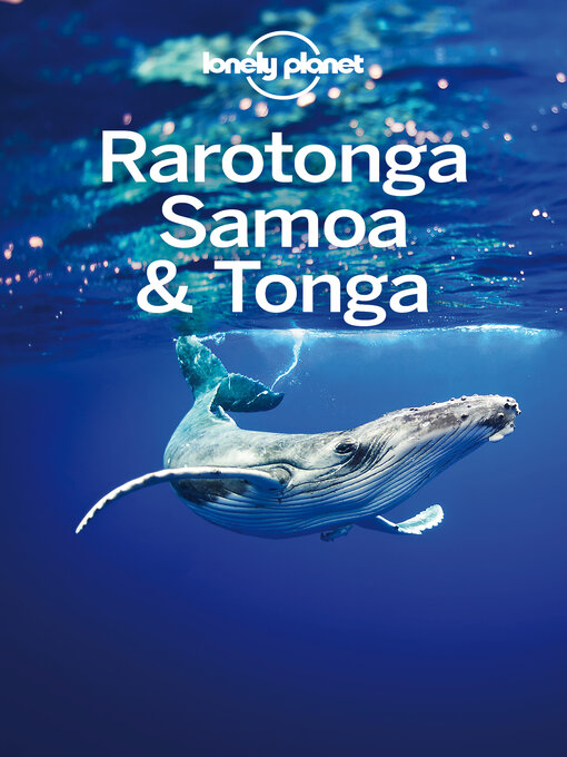 Title details for Rarotonga, Samoa & Tonga Travel Guide by Lonely Planet - Wait list