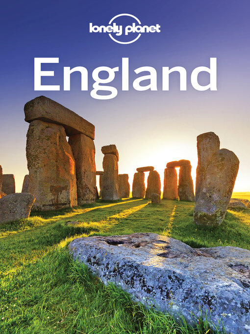 Title details for Lonely Planet England by Lonely Planet;Oliver Berry;Fionn Davenport;Marc Di Duca;Belinda Dixon;Damian Harper;Catherine L... - Wait list