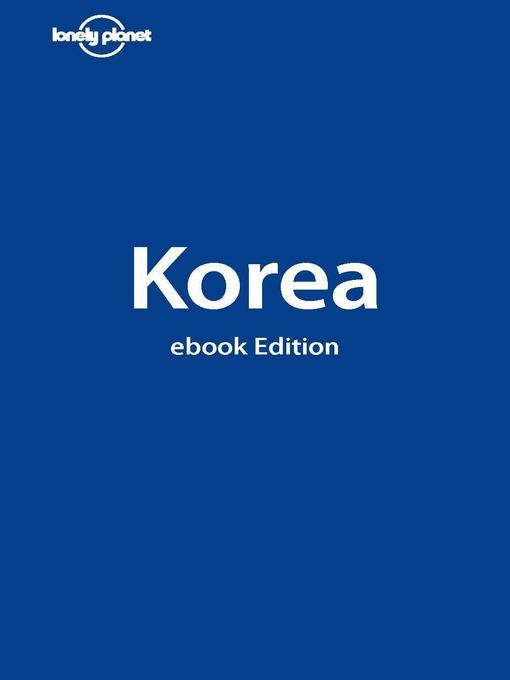 Title details for Korea by Simon Richmond - Available