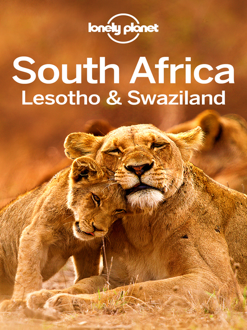 Title details for Lonely Planet South Africa, Lesotho & Swaziland by Lonely Planet - Available
