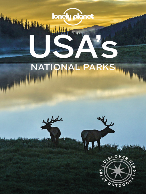 Title details for Lonely Planet USA's National Parks by Lonely Planet;Amy C Balfour;Greg Benchwick;Jennifer Rasin Denniston;Michael Grosberg;Bradley Ma... - Available