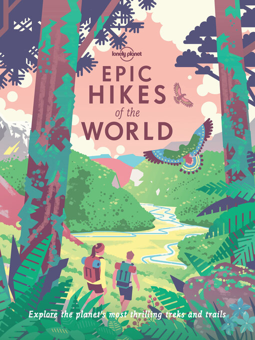 Title details for Epic Hikes of the World by Lonely Planet - Available
