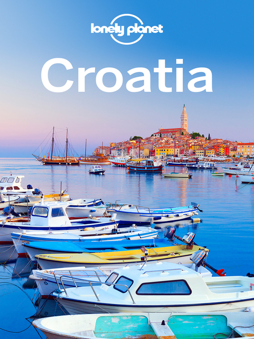 Title details for Croatia Travel Guide by Lonely Planet - Wait list