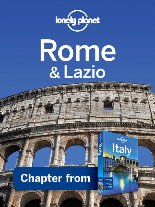 Title details for Rome & Lazio by Lonely Planet - Available