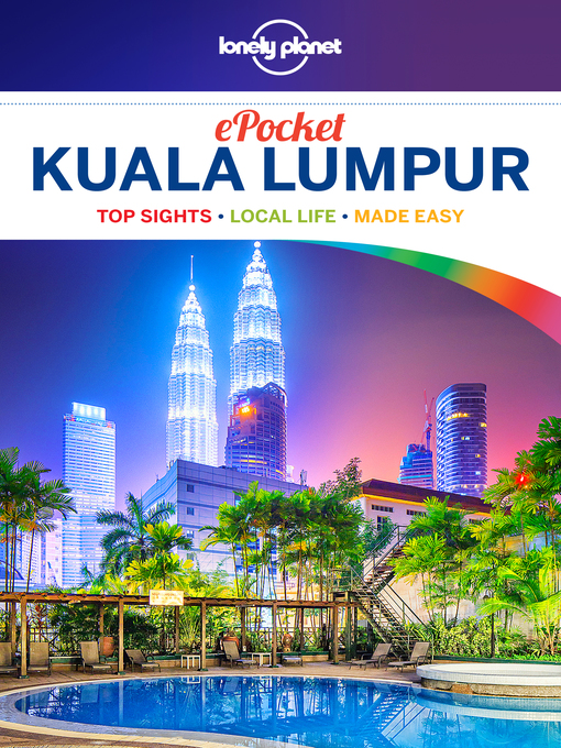 Title details for Pocket Kuala Lumpur Travel Guide by Lonely Planet - Available