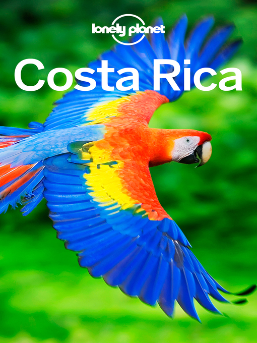 Title details for Costa Rica Travel Guide by Lonely Planet - Wait list