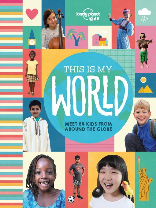 Title details for This Is My World by Lonely Planet Kids - Available