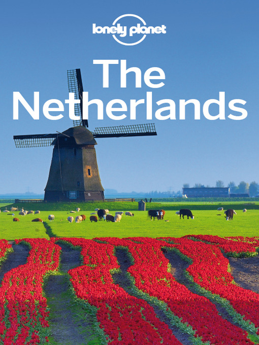 Title details for Netherlands Travel Guide by Lonely Planet - Available