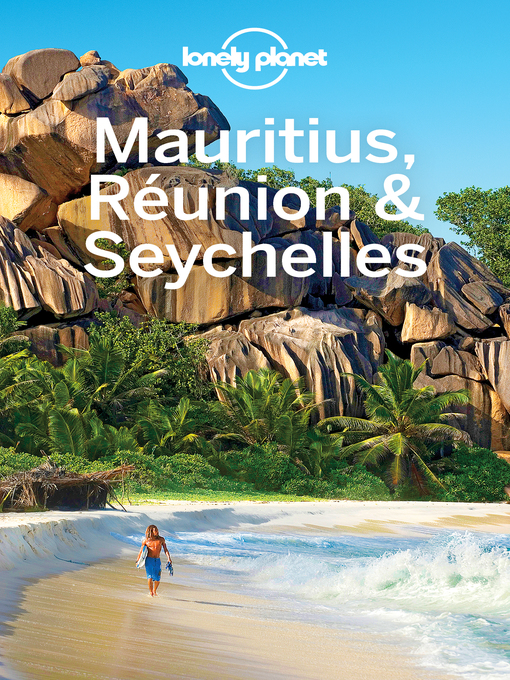 Title details for Mauritius, Réunion & Seychelles Travel Guide by Lonely Planet - Available