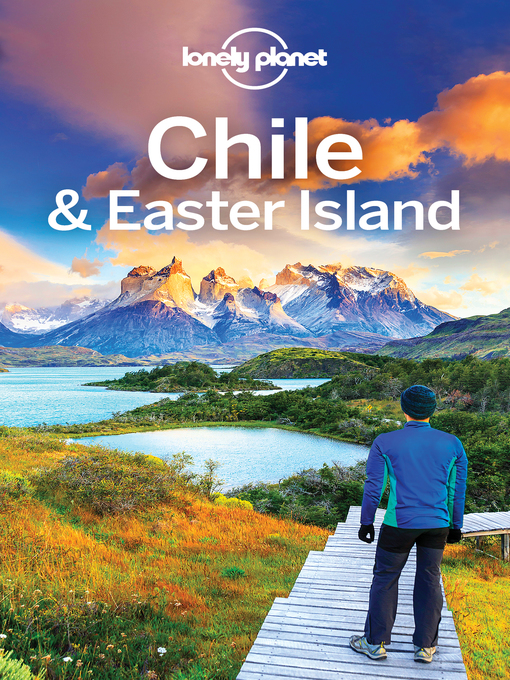 Title details for Lonely Planet Chile & Easter Island by Lonely Planet - Wait list