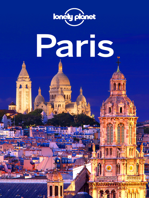 Title details for Paris Travel Guide by Lonely Planet - Wait list