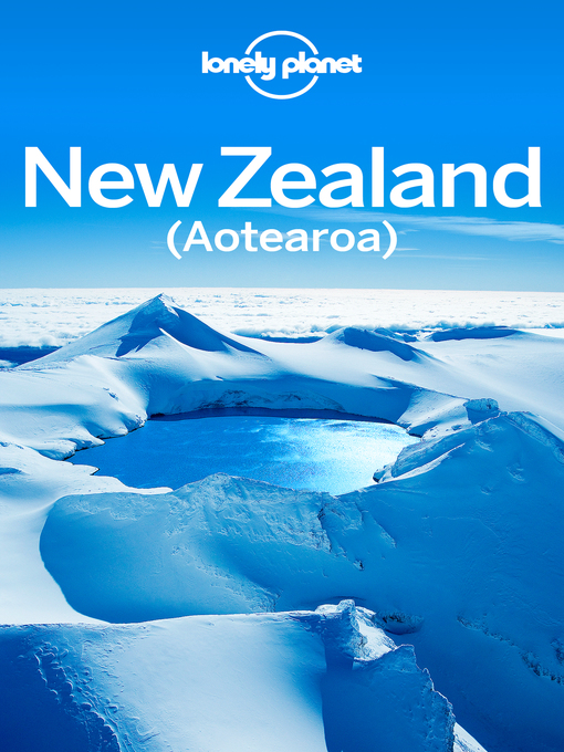 Title details for New Zealand Travel Guide by Lonely Planet - Wait list