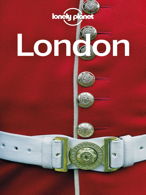 Title details for Lonely Planet London by Lonely Planet;Damian Harper;Peter Dragicevich;Steve Fallon;Emilie Filou - Available