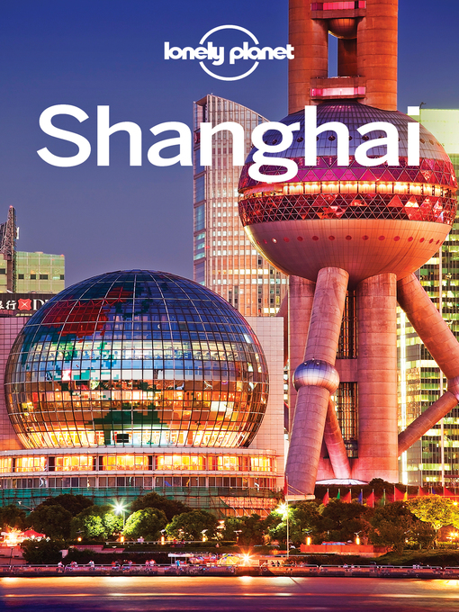 Title details for Shanghai Travel Guide by Lonely Planet - Wait list