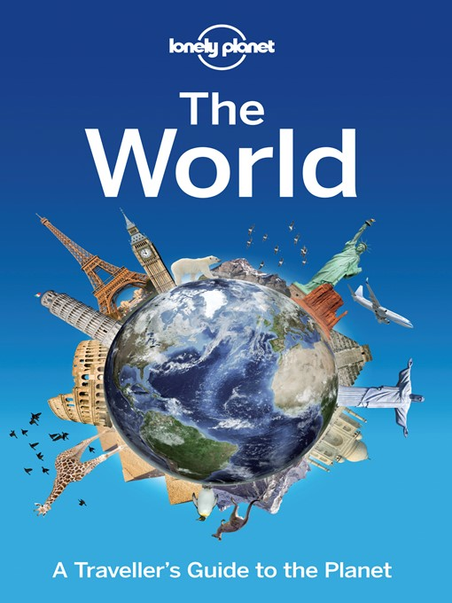 Title details for The World by Lonely Planet - Available