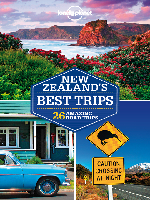 Title details for New Zealand's Best Trips by Lonely Planet - Available