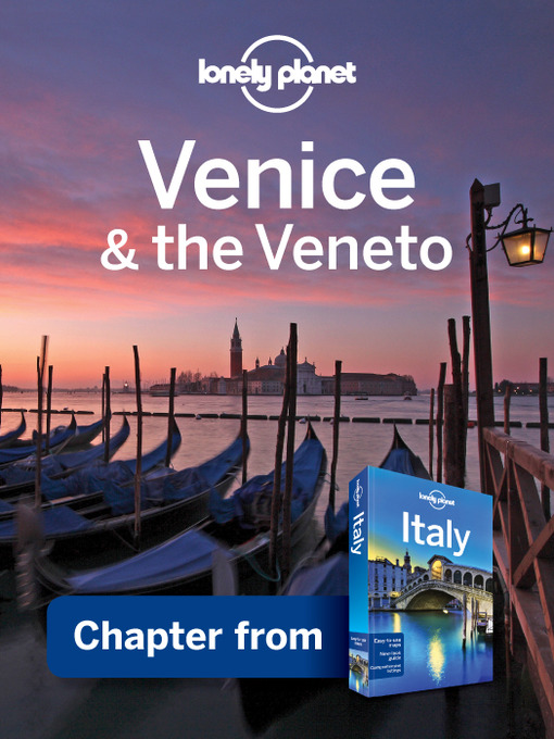 Title details for Venice & the Veneto by Lonely Planet - Available