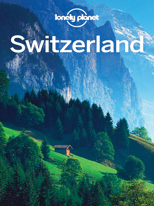 an inside look at the country of switzerland