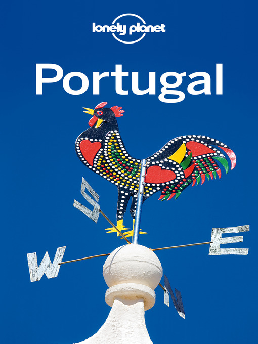 Title details for Portugal Travel Guide by Lonely Planet - Available