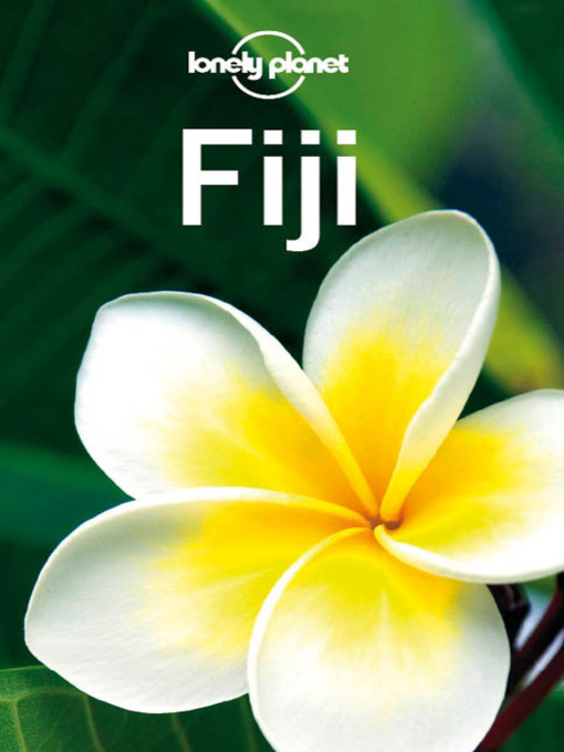 Title details for Fiji Travel Guide by Lonely Planet - Available