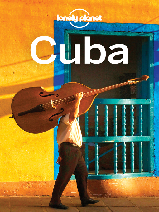 Title details for Cuba Travel Guide by Lonely Planet - Wait list