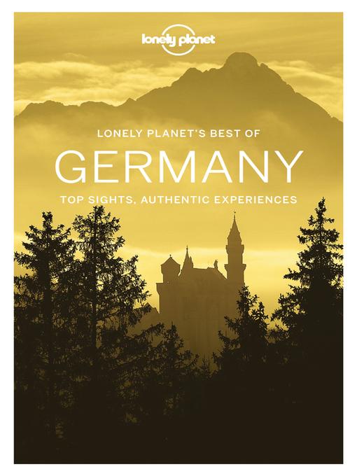 Upplýsingar um Lonely Planet's Best of Germany eftir Lonely Planet - Til útláns