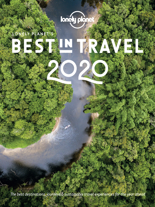 Title details for Lonely Planet's Best in Travel 2020 by Lonely Planet - Available