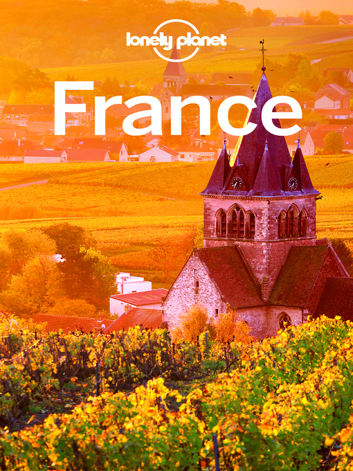 Title details for France Travel Guide by Lonely Planet - Available