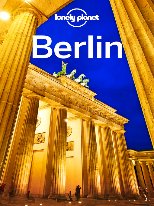 Title details for Lonely Planet Berlin by Lonely Planet;Andrea Schulte-Peevers - Wait list
