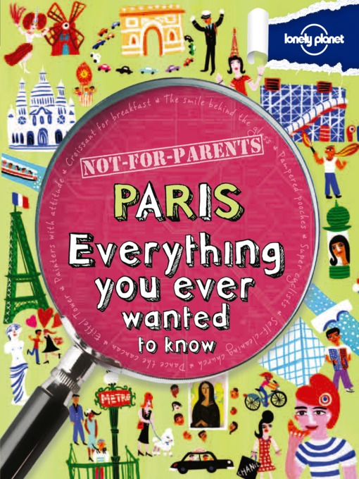 Title details for Paris - Not for Parents by Lonely Planet - Available