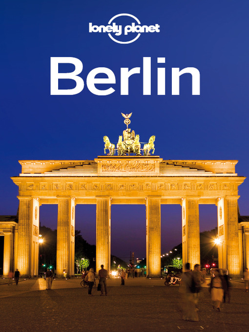 Title details for Berlin City Guide by Lonely Planet - Available