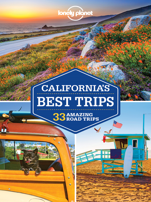Title details for California's Best Trips 3 by Lonely Planet - Available