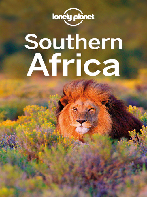 Title details for Southern Africa Travel Guide by Lonely Planet - Available