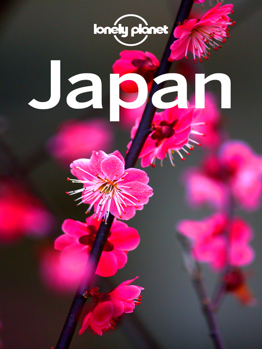 Title details for Lonely Planet Japan by Lonely Planet;Rebecca Milner;Ray Bartlett;Andrew Bender;Craig McLachlan;Kate Morgan;Simon Richm... - Wait list