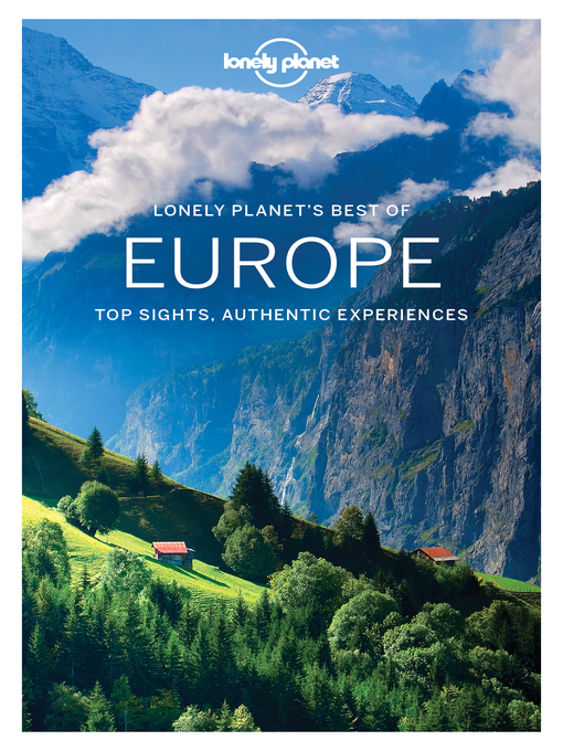 Title details for Lonely Planet Best of Europe by Lonely Planet;Simon Richmond;Alexis Averbuck;Mark Baker;Oliver Berry;Abigail Blasi;Cristian Bon... - Available