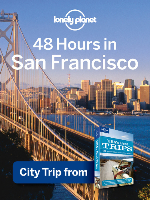 Title details for 48 Hours in San Francisco by Lonely Planet - Available