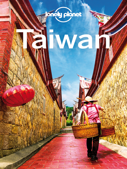 Title details for Lonely Planet Taiwan by Lonely Planet;Piera Chen;Dinah Gardner - Available