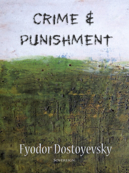 an analysis of the topic of societal rehabilitation in crime and punishment novel by fyodor dostoyev