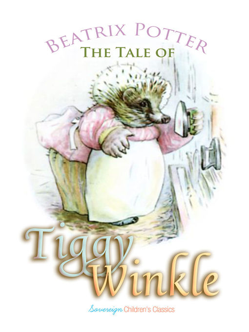 Title details for The Tale of Mrs. Tiggy-Winkle by Beatrix Potter - Available