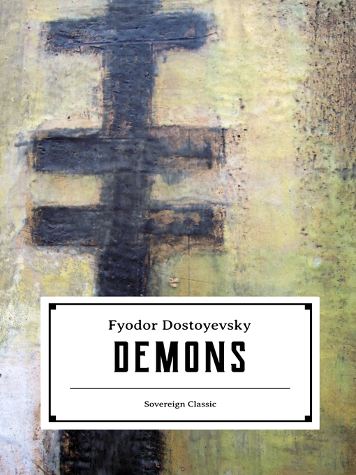 Title details for Demons by Fyodor Dostoyevsky - Available