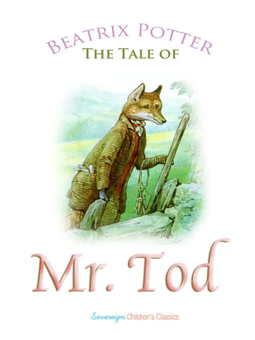 Title details for The Tale of Mr. Tod by Beatrix Potter - Available