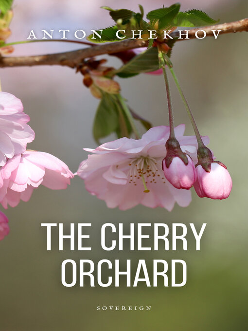 an analysis of anton chekhov a dramatic play set at a cherry orchard in russia The relevance of anton chekhov's the cherry orchard in the 21st century: an analysis using socratic orchard is set in pre-industrial russia and a pre.