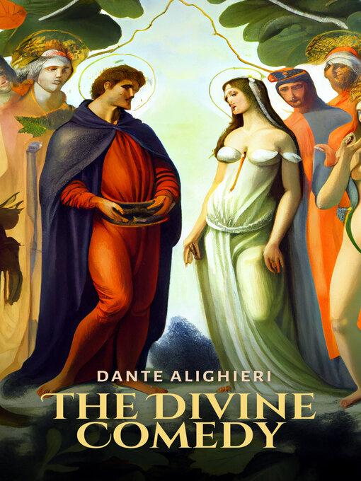 Title details for The Divine Comedy by Dante Alighieri - Wait list