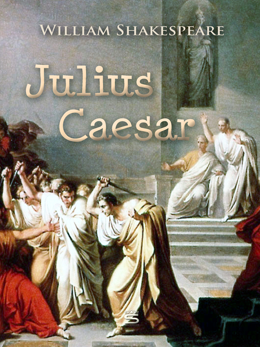 an analysis of the shakespeares depiction of caesar