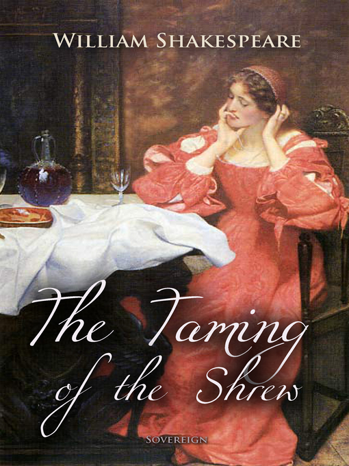 an analysis of teh play the taming of the shrew by william shakespeare A brief comparison of the themes contained in shakespeare's plays the taming of the shrew  taming of the shrew  close analysis of one scene in each play.